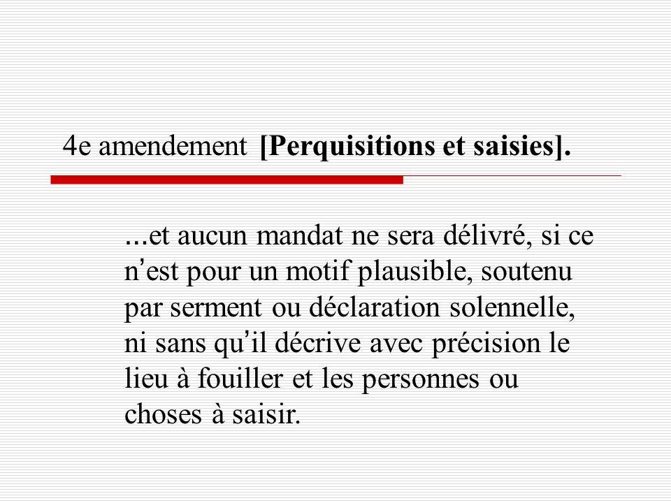 4e amendement [Perquisitions et saisies].
